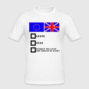Funny EU Referrendum - Men's Slim Fit T-Shirt
