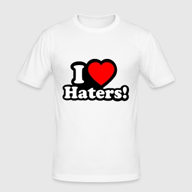 I LOVE HATERS - I LOVE ENVY - slim fit T-shirt