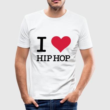 I Love HipHop - Männer Slim Fit T-Shirt