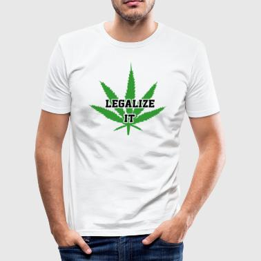 Legalisere Marijuana Medical Cannabis Weed - Herre Slim Fit T-Shirt