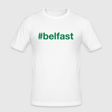 BELFAST - Männer Slim Fit T-Shirt