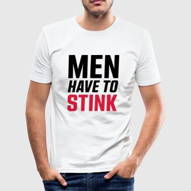 MEN HAVE TO STINK - SIMPLE - Herre Slim Fit T-Shirt