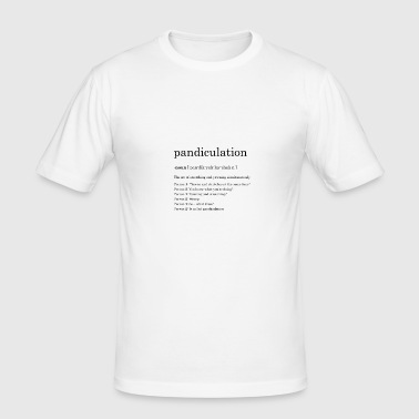 pandiculation definition - Men's Slim Fit T-Shirt