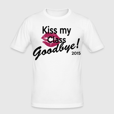 kiss my class good bye - Men's Slim Fit T-Shirt