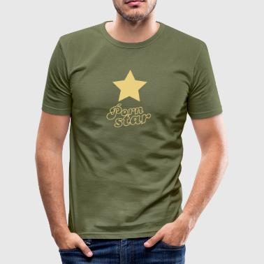 Porn star - slim fit T-shirt