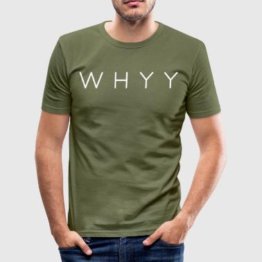 Tynn | WhyY - Slim Fit T-skjorte for menn