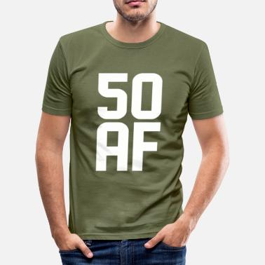 50 Year Old 50 AF Years Old - Men's Slim Fit T-Shirt