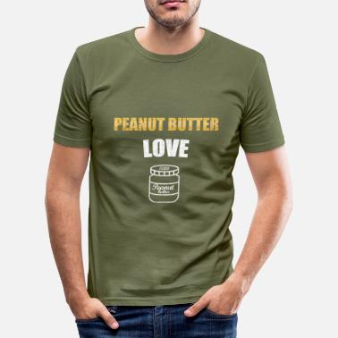Peanut peanut butter love - Männer Slim Fit T-Shirt