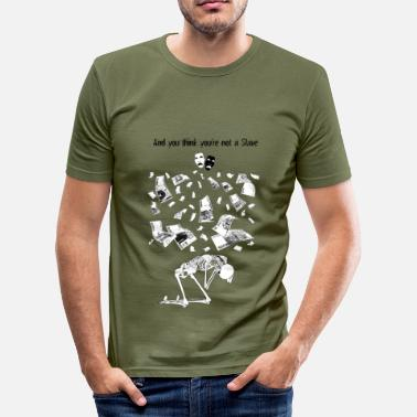 Atlas You Think You're not a Slave - T-shirt près du corps Homme
