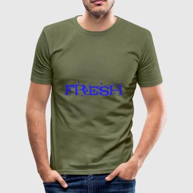 Fresh fresh - Men's Slim Fit T-Shirt