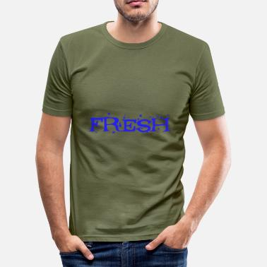Frisk Frisk frisk - Slim Fit T-skjorte for menn