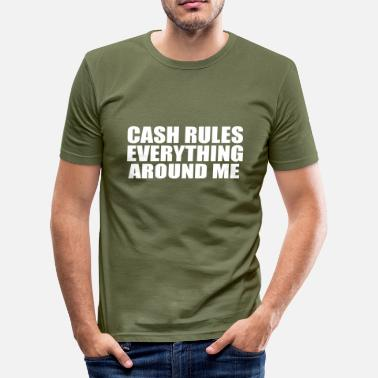 Cash Cow cash rules everything - Men's Slim Fit T-Shirt