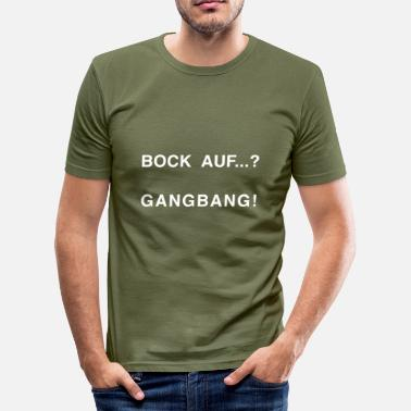 Gang-bang Bock on ...? GANG BANG WHITE - Men's Slim Fit T-Shirt