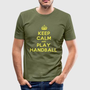 Keep Calm and Play Handball - T-shirt près du corps Homme