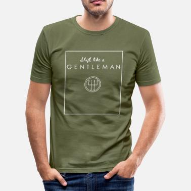 Car Lovers shift like a GENTLEMAN - for the car lover - Men's Slim Fit T-Shirt