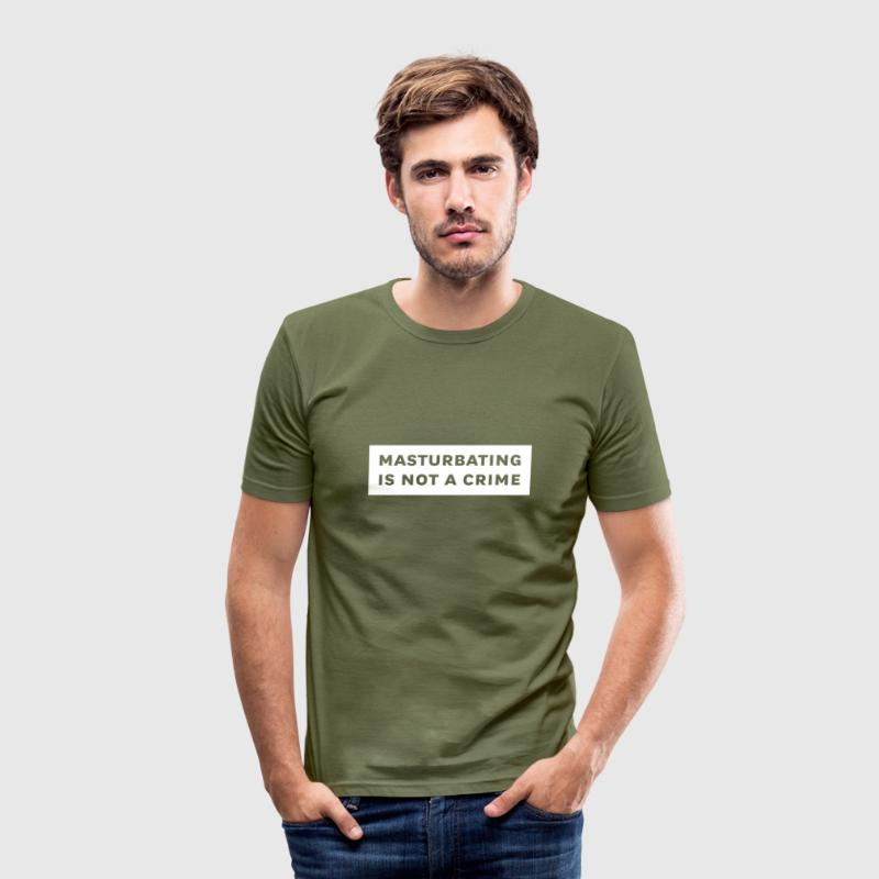 masturbating is not a crime - Men's Slim Fit T-Shirt