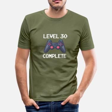 Level Funny Level 30 Complete Birthday - T-shirt près du corps Homme