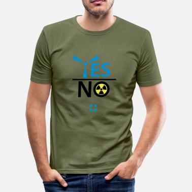 Nuclear Energy yes wind energy no nuclear energy - Men's Slim Fit T-Shirt