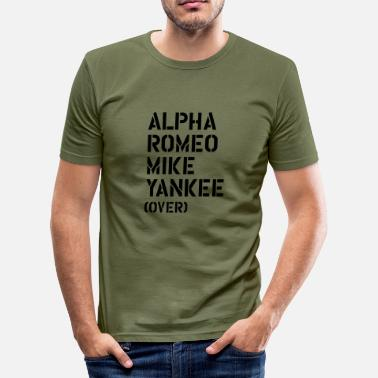 Militär Alpha Romeo Mike Yankee - over - Slim Fit T-shirt herr