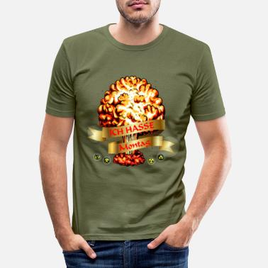 Chaos Atomexplosion - Atompilz - Ich hasse Montag - Männer Slim Fit T-Shirt