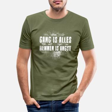 Gang Gang is alles - Mannen slim fit T-shirt