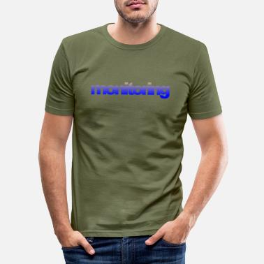 Monitoring monitoring - Men's Slim Fit T-Shirt