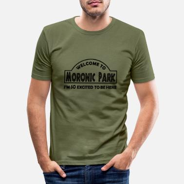 Moron Moronic Park - Men's Slim Fit T-Shirt