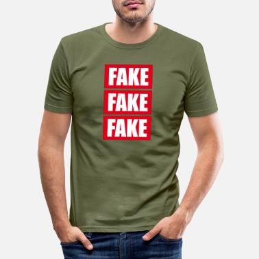 Fake Fake Fake Fake - Men's Slim Fit T-Shirt