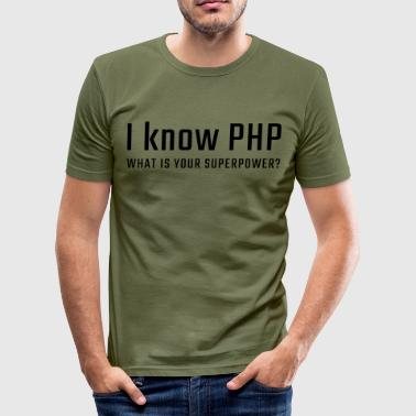 I know PHP - Men's Slim Fit T-Shirt