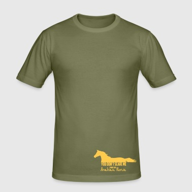 You don't scare me - Arabian Horse - Men's Slim Fit T-Shirt