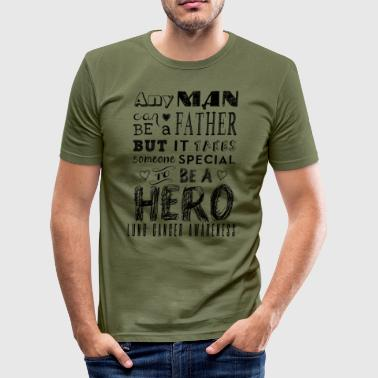 Lung Cancer Awareness! Father is a Hero! - Men's Slim Fit T-Shirt
