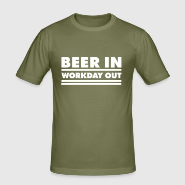 Beer in - Workday out 1_1c - Männer Slim Fit T-Shirt