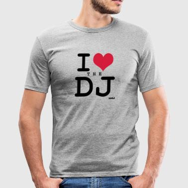 i love the dj by wam - Camiseta ajustada hombre