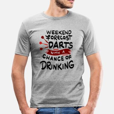 Pubs Darts Weekend forecast Darts and Drinking - Men's Slim Fit T-Shirt