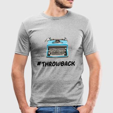 Machine À Remonter Dans Le Temps machine à écrire Throwback - T-shirt près du corps Homme