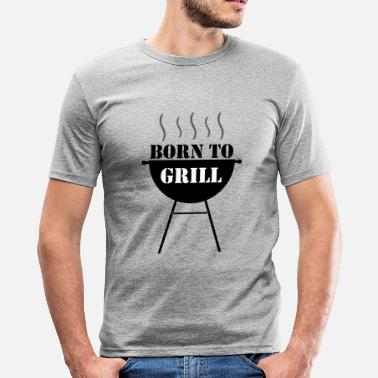 Born To Grill Born to Grill - Slim fit T-skjorte for menn