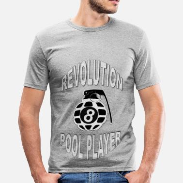 Sex Pool REVOLUTION POOL PLAYER - Männer Slim Fit T-Shirt