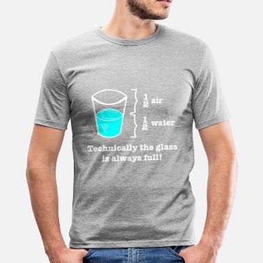 Physics Geek Glass is fully gift physics geek - Men's Slim Fit T-Shirt
