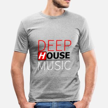 House Deep House Music - T-shirt moulant Homme
