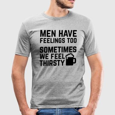 Men Have Feelings Funny Quote - Men's Slim Fit T-Shirt