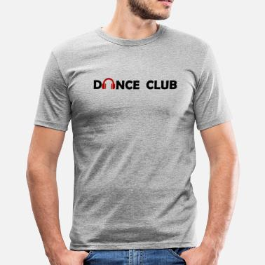 Dance Club Dance Club - Men's Slim Fit T-Shirt