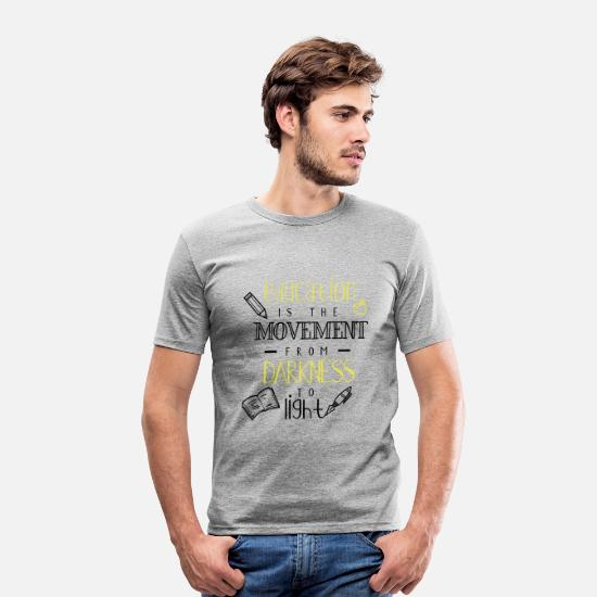 Read T-Shirts - Education is the movement from darkness to light - Men's Slim Fit T-Shirt heather grey