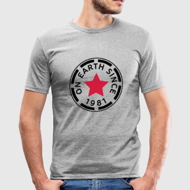 on earth since 1981 (uk) - Men's Slim Fit T-Shirt
