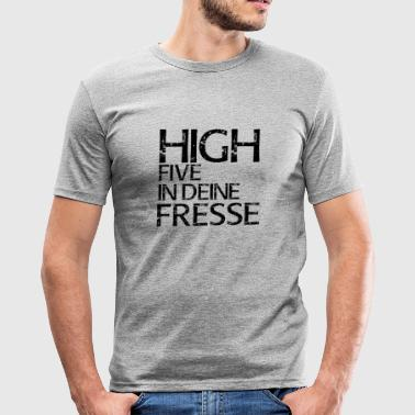 High Five Fresse Provokation Provokant Humor - Männer Slim Fit T-Shirt