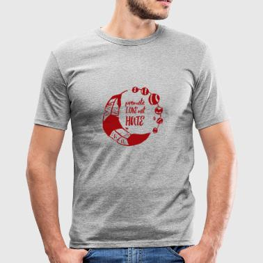 Hippie / Hippies: Promote Love not Hate - Men's Slim Fit T-Shirt