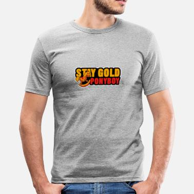 Stay Gold stay gold ponyboy - Men's Slim Fit T-Shirt