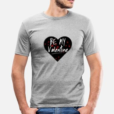 Be My Valentine Be My Valentine - T-shirt moulant Homme