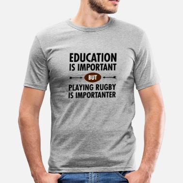 Rugby Education - Playing Rugby - Men's Slim Fit T-Shirt