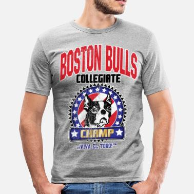 Flock Viva El Toro! Boston Bull Champ  - Men's Slim Fit T-Shirt