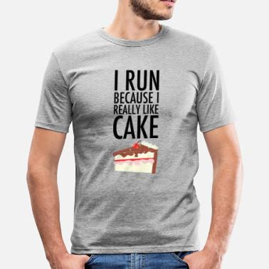 Funny I Run Because I Really Like Cake - Men's Slim Fit T-Shirt